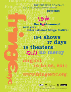 The 15th annual New York International Fringe Festival